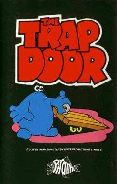 Trap Door, The (EU)