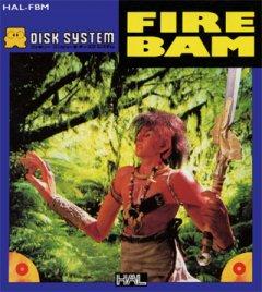 Fire Bam (JAP)