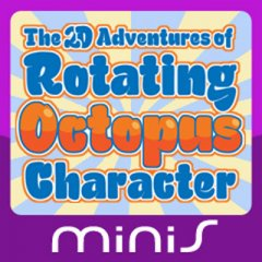<a href='http://www.playright.dk/info/titel/2d-adventures-of-rotating-octopus-character-the'>2D Adventures Of Rotating Octopus Character, The</a> &nbsp;  20/30