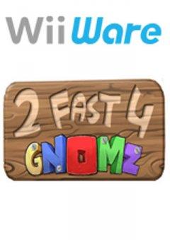 <a href='http://www.playright.dk/info/titel/2-fast-4-gnomz'>2 Fast 4 Gnomz</a> &nbsp;  16/30