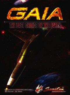 Gaia: The Last Choice Of The Earth