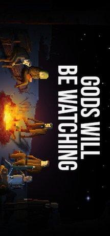 Gods Will Be Watching (US)