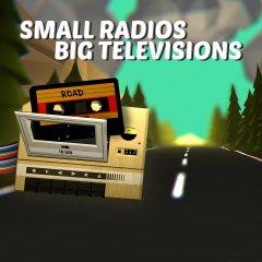 Small Radios Big Televisions (EU)