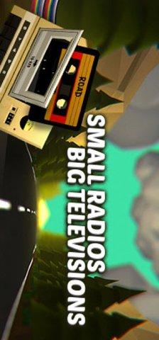 Small Radios Big Televisions (US)