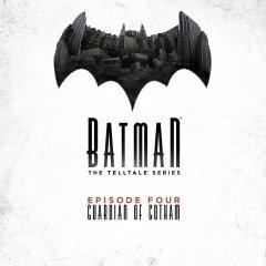 Batman: The Telltale Series: Episode 4: Guardian Of Gotham (EU)