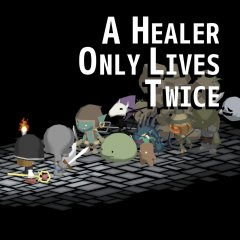 Healer Only Lives Twice, A (EU)