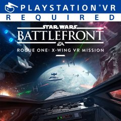 Star Wars: Battlefront: Rogue One: X-Wing VR Mission (EU)
