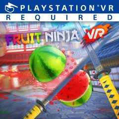 Fruit Ninja VR (EU)