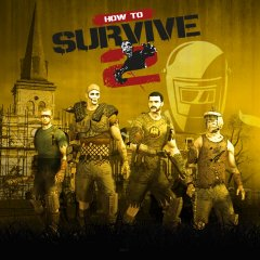 How To Survive 2 (EU)