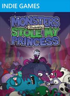 Monsters (Probably) Stole My Princess (US)