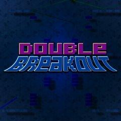 Double Breakout (EU)