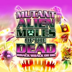 Mutant Alien Moles Of The Dead (EU)