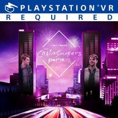 Chainsmokers Paris.VR, The (EU)