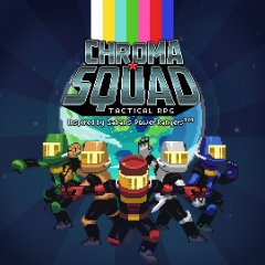 Chroma Squad (EU)