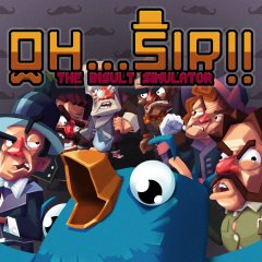 Oh... Sir! The Insult Simulator (EU)