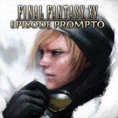 Final Fantasy XV: Episode Prompto (EU)