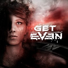 Get Even [Download] (EU)