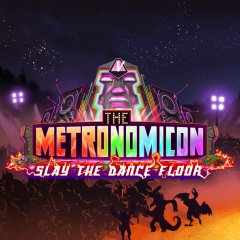Metronomicon, The: Slay The Dance Floor (EU)