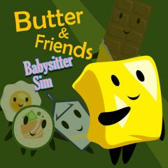 Butter & Friends: Babysitter Sim (US)