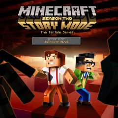Minecraft: Story Mode: Season Two: Episode 3: Jailhouse Block (EU)
