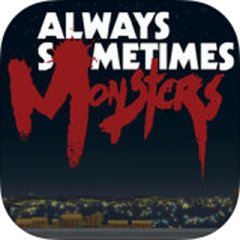 Always Sometimes Monsters (US)