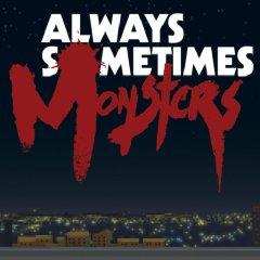 <a href='http://www.playright.dk/info/titel/always-sometimes-monsters'>Always Sometimes Monsters</a> &nbsp;  24/30