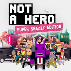 Not A Hero: Super Snazzy Edition (EU)