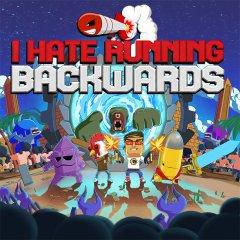I Hate Running Backwards (EU)