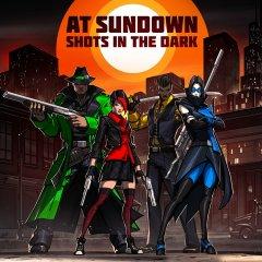 At Sundown: Shots In The Dark (EU)