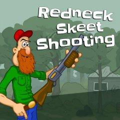 Redneck Skeet Shooting (EU)