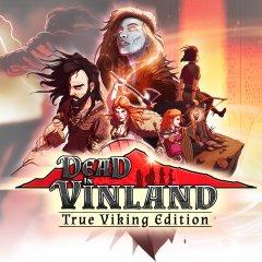 Dead In Vinland: True Viking Edition (EU)