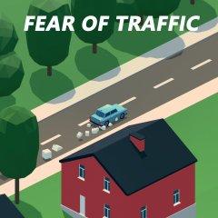 Fear Of Traffic (US)