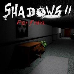 Shadows 2: Perfidia (EU)