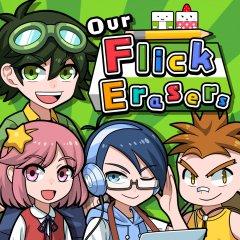 Our Flick Erasers (EU)