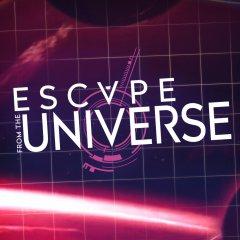 Escape From The Universe (EU)
