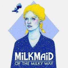 Milkmaid Of The Milky Way (EU)