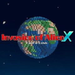 Invasion Of Alien X: Earth In Crisis (EU)