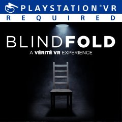 Blindfold: A Vérité VR Experience (EU)