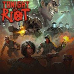 Tonight We Riot (EU)
