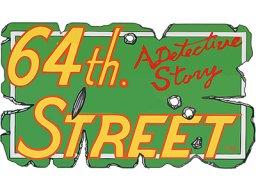 <a href='http://www.playright.dk/arcade/titel/64th-street'>64th Street</a> &nbsp;  12/30