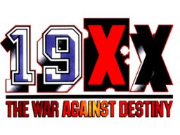 <a href='http://www.playright.dk/arcade/titel/19xx-the-war-against-destiny'>19XX: The War Against Destiny</a> &nbsp;  7/30