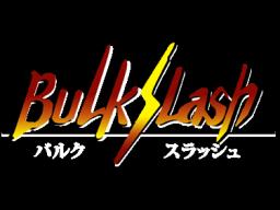 Bulk Slash (SS)  © Hudson 1997   1/1