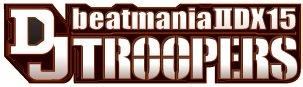 Beatmania IIDX 15: DJ Troopers