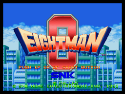 Eight Man (MVS)   © SNK 1991    1/3