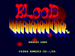 Blood Warrior (ARC)   © Kaneko 1994    1/5