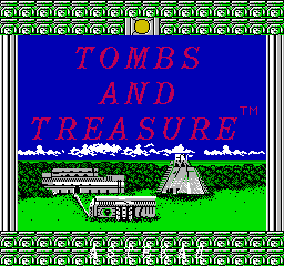 Tombs & Treasure (NES)  © Infocom 1988   1/3