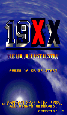 19XX: The War Against Destiny (ARC)   © Capcom 1995    1/10