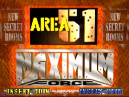Area 51 / Maximum Force (ARC)  © Atari Games 1998   1/3