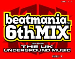 Beatmania 6th Mix: The UK Underground Music (ARC)  © Konami 2001   1/3
