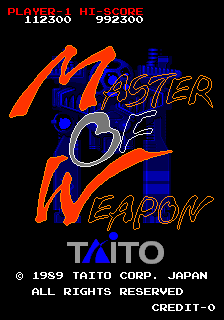 Master Of Weapon (ARC)   © Taito 1989    1/5